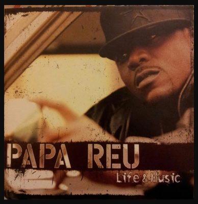 Papa Reu - 2005 - Life And Music
