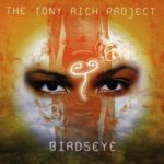 The Tony Rich Project – 1998 – Birdseye