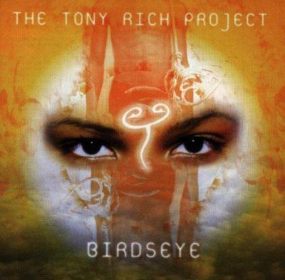 The Tony Rich Project - 1998 - Birdseye