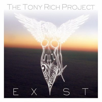 The Tony Rich Project - 2008 - Exist