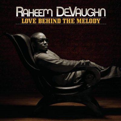 Raheem DeVaughn - 2008 - Love Behind The Melody