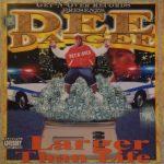 Dee Da-Gee – 2003 – Larger Than Life
