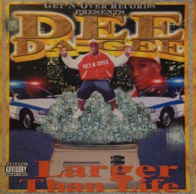 Dee Da-Gee - 2003 - Larger Than Life