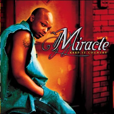 Miracle - 2001 - Keep It Country