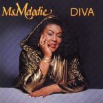 Ms. Melodie – 1989 – Diva