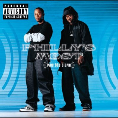 Philly's Most Wanted - 2004 - Ring The Alarm