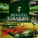 Bo-Leg – 2003 – Straight From High St.
