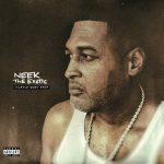 Neek The Exotic – 2021 – Hustle Dont Stop
