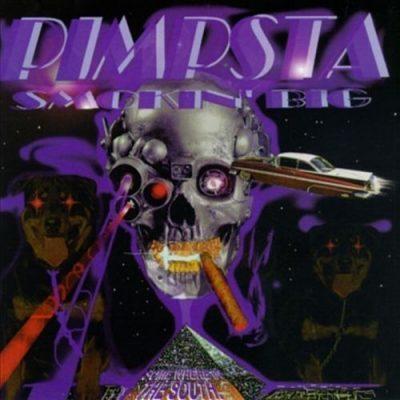 Pimpsta - 1998 - Smokin' Big