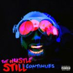Juicy J – 2021 – The Hustle Still Continues (Deluxe Edition)