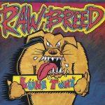 Raw Breed – 1993 – Lune Tunz