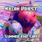 Killah Priest – 2021 – Summer End Cafe