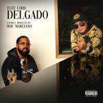 Flee Lord & Roc Marciano – 2021 – Delgado