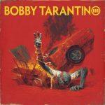 Logic – 2021 – Bobby Tarantino III [24-bit / 48kHz]