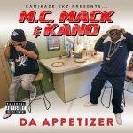 M.C. Mack & Kano – 2021 – Da Appetizer