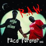 Face Forever – 1995 – R.A.W. (2021-Remastered)