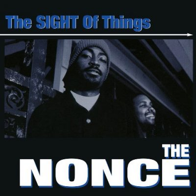 The Nonce - 1998 - The Sight Of Things (2021-Reissue)