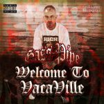 Gass Pipe – 2021 – Welcome To VacaVille