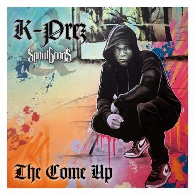 K-Prez & Snowgoons - 2021 - The Come Up