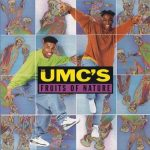 The UMC's – 1991 – Fruits Of Nature