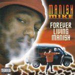 Manish Mike – 1997 – Forever Living Manish