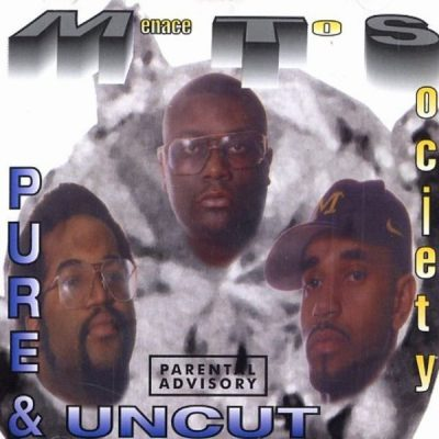 Menace To Society - 1996 - Pure & Uncut