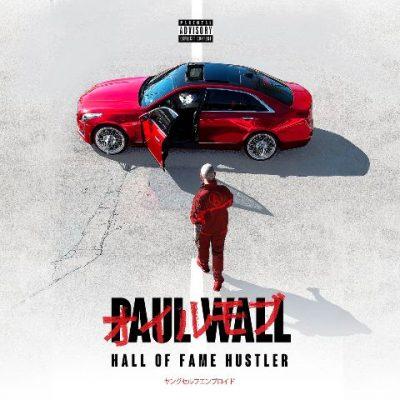 Paul Wall - 2021 - Hall Of Fame Hustler