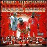 Full Blooded & H.O.U.N.D. Faculty – 2001 – Untamed