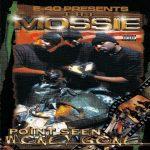 The Mossie – 2001 – Point Seen, Money Gone