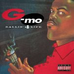G-Mo – 1995 – Ballin' 4 Life (2021-Remastered)