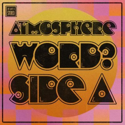 Atmosphere - 2021 - WORD? - Side A
