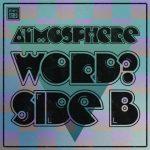 Atmosphere – 2021 – WORD? – Side B [24-bit / 44.1kHz]