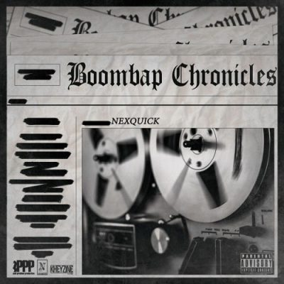 Nexquick - 2019 - Boombap Chronicles