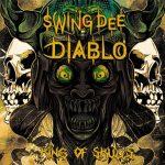 Swing Dee Diablo – 2021 – King Of Skulls (Deluxe Edition)