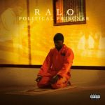 Ralo – 2021 – Political Prisoner