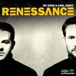MC Rene & Carl Crinx – 2015 – Renessance