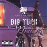 Big Tuck – 2004 – Purple Hulk