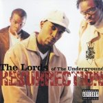 Lords Of The Underground – 1999 – Resurrection