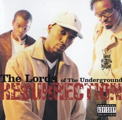 Lords Of The Underground - 1999 - Resurrection