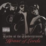 Lords Of The Underground – 2007 – House Of Lords