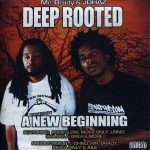 Deep Rooted – 2004 – A New Beginning