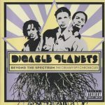 Digable Planets – 2005 – Beyond The Spectrum The Creamy Spy Chronicles