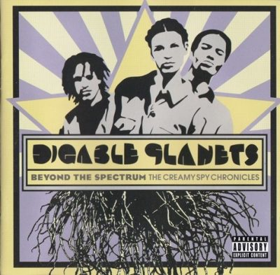 Digable Planets - 2005 - Beyond The Spectrum The Creamy Spy Chronicles