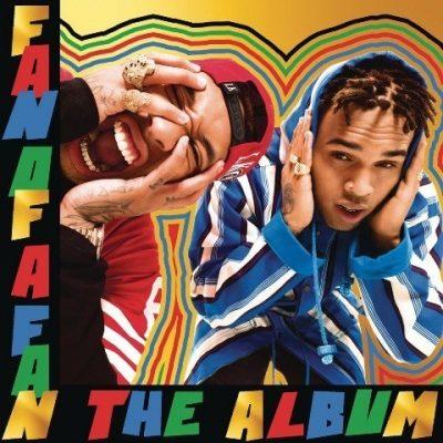 Chris Brown & Tyga - 2015 - Fan Of A Fan: The Album (Expanded Edition) [24-bit / 48kHz]