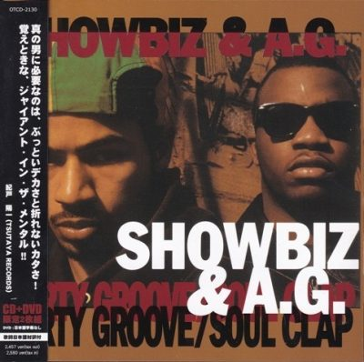 Showbiz & A.G. - 1992 - Party Groove / Soul Clap EP (2006-Japan Edition)