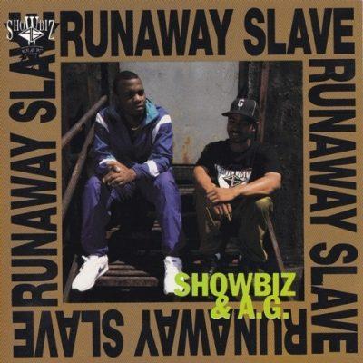 Showbiz & A.G. - 1992 - Runaway Slave