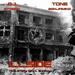 DJ Stress & Tone Benjaminz – 2014 – Illside: The Story Of Ill Shorty (2021-Remastered)