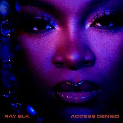 Ray BLK - 2021 - Access Denied