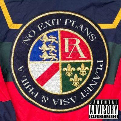 Planet Asia & Phil A - 2021 - No Exit Plans EP