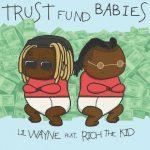 Lil Wayne & Rich The Kid – 2021 – Trust Fund Babies [24-bit / 44.1kHz]